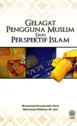 Gelagat Pengguna Muslim dari Perspektif Islam