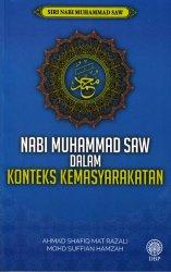 Siri Nabi Muhammad SAW: Nabi Muhammad SAW dalam Konteks Kemasyarakatan