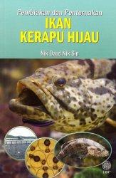 Pembiakan dan Penternakan Ikan Kerapu Hijau
