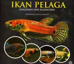 Ikan Pelaga: Khazanah Unik Nusantara