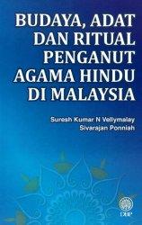 Budaya, Adat dan Ritual Penganut Agama Hindu di Malaysia
