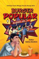 Burger Popular (Antologi Cerpen Minggu Penulis Remaja 2016)