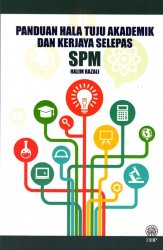 Panduan Hala Tuju Akademik dan Kerjaya Selepas SPM