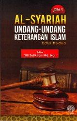 Al-Syariah Jilid 3: Undang-undang Keterangan Islam Edisi Kedua