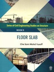 Series of Civil Engineering Studies on Structure: Floor Slab Book 5