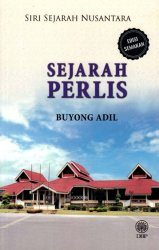 Siri Sejarah Nusantara: Sejarah Perlis