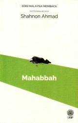 Mahabbah (Sasterawan Negara Shahnon Ahmad) - Edisi Malaysia Membaca