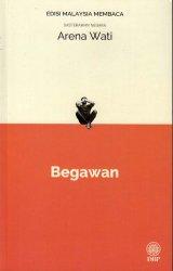 Begawan (Sasterawan Negara Arena Wati) - Edisi Malaysia Membaca