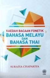 Kaedah Bacaan Fonetik Bahasa Melayu dan Bahasa Thai