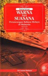 Siri Lestari Bahasa: Warna dan Suasana Perancangan Bahasa Melayu di Malaysia Edisi Kedua