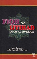 Fiqh dan Ijtihad Imam Al-Bukhari