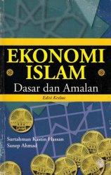 Ekonomi Islam: Dasar dan Amalan