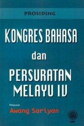 Prosiding Kongres Bahasa dan Persuratan Melayu lV